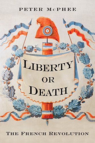 Liberty or Death: The French Revolution (English Edition) eBook ...