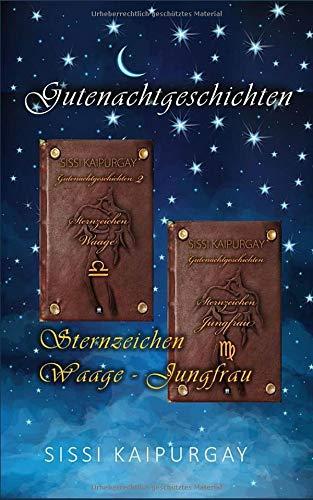 Gutenachtgeschichten Sternzeichen Waage - Jungfrau