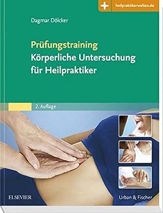 Prüfungstraining Körperliche Untersuchung für Heilpraktiker it Zugang zur edizinwelt by Dagmar Dölcker