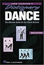 Dictionary of Dance - The Ultimate Guide for the Choral Director (Resource)