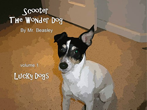 Lucky Dogs (Scooter The Wonder Dog Book 1) (English Edition)