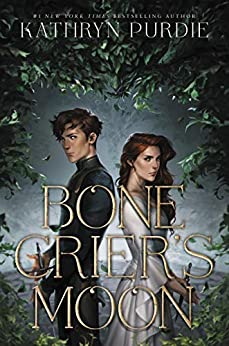 Bone Crier's Moon by [Kathryn Purdie]