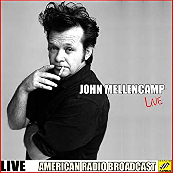 John Mellencamp Live (Live)