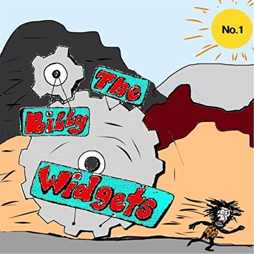 The Billy Widgets, No. 1