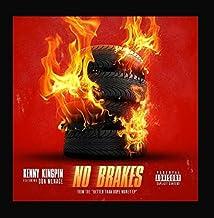 No Brakes (feat. Don Menace) by Kenny Kingpin