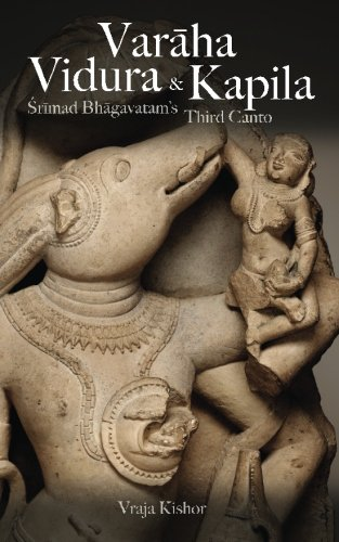 Varaha, Vidura & Kapila: Srimad Bhagavatam's Third Canto (Beautiful Tales of the All-Attractive, Band 3)