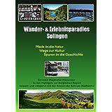 Wander- & Erlebnisparadies Solingen: Pfade in die Natur, Wege zur Kultur, Spuren in die Geschichte (German Edition)