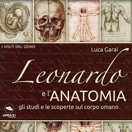Leonardo e l'anatomia copertina
