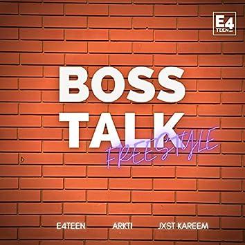 BOSS TALK FREESTYLE (feat. Jxst Kareem & ArkTi)
