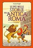 Le più belle storie dell'antica Roma...