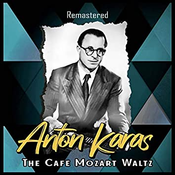The Café Mozart Waltz (Remastered)