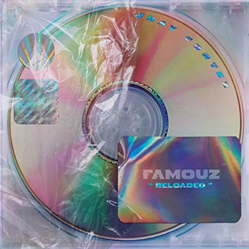 Famouz Reloaded [Explicit]