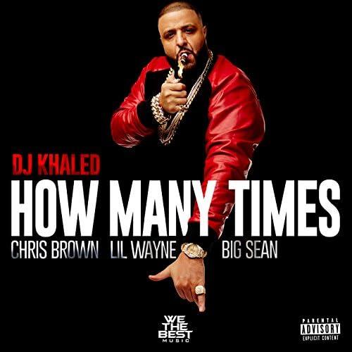 DJ Khaled feat. Chris Brown, Lil Wayne & Big Sean