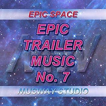 Epic Trailer Music - No.7