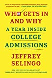 Who Gets In and Why: A Year Inside College Admissions