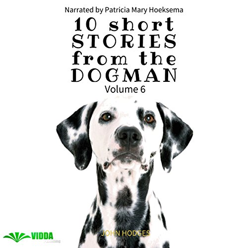 Power of the Dog: 10 Short Stories from the Dogman ,Volume 6 audiobook cover art