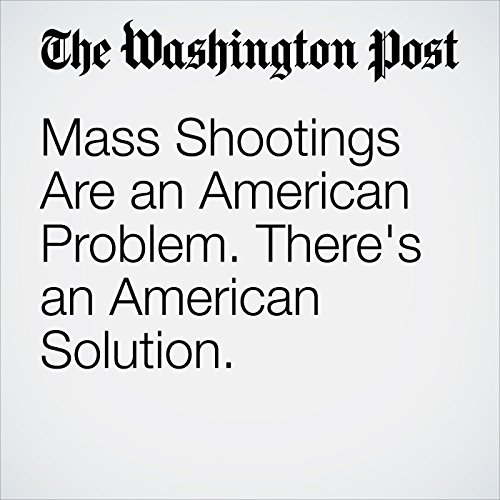 Mass Shootings Are an American Problem. There's an American Solution. copertina