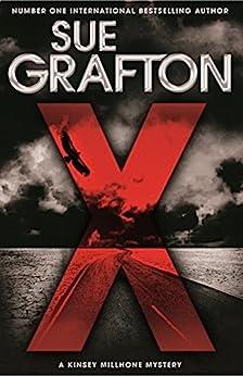 X: A Kinsey Millhone Novel 24 by [Sue Grafton]