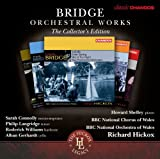 Bridge: Orchestral Works Volumes 1-6 [Chandos: CHAN 10729[6] X] [Sarah Connolly/ Philip Langridge/ BBC National Orchestra of Wales/ Richard Hickox] by Sarah Connolly (2012-07-05)