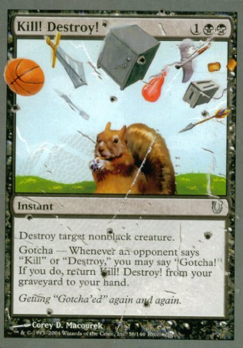 Magic The Gathering - Kill! Destroy! - Unhinged
