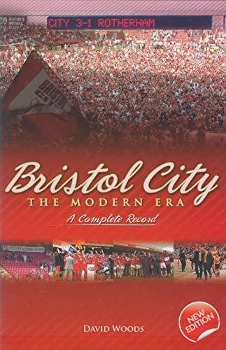 Bristol City: Complete Record: The Modern Era (Desert Island Football Histories)