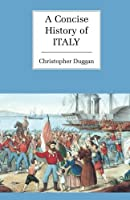 A Concise History of Italy (Cambridge Concise Histories)