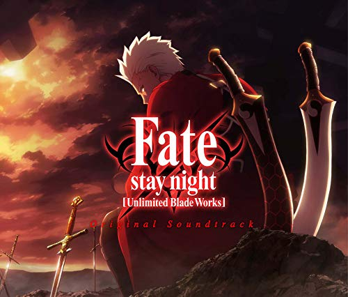 [album]Fate/stay night[Unlimited Blade Works]Original Soundtrack – サウンドトラック[FLAC + MP3]
