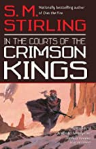In the Courts of the Crimson Kings (The Lords of Creation Book 2)