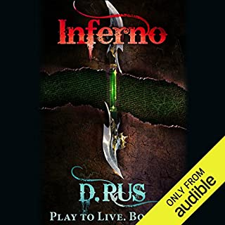 Inferno     Play to Live, Book 4              By:                                                                                                                                 D. Rus                               Narrated by:                                                                                                                                 Michael Goldstrom                      Length: 9 hrs and 58 mins     2,281 ratings     Overall 4.6