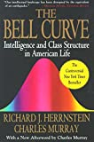 The Bell Curve: Intelligence and Class Structure in American Life (A Free Press Paperbacks Book) (English Edition)