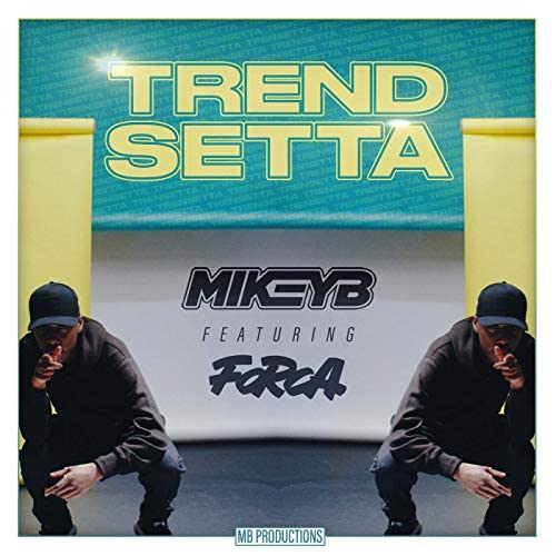 Mikey B feat. Forca