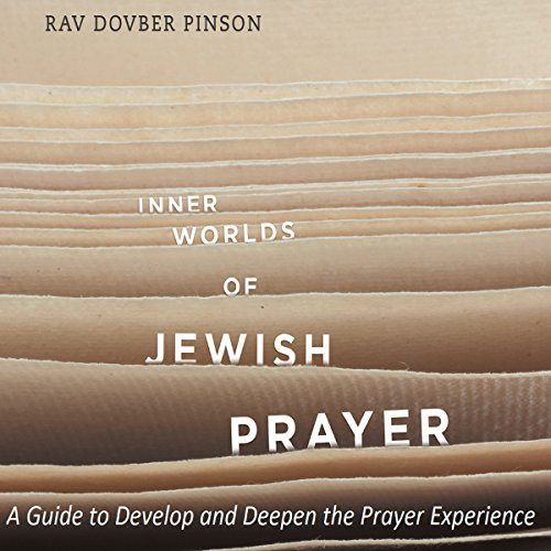 Inner Worlds of Jewish Prayer audiobook cover art