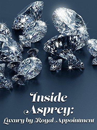 Inside Asprey: Luxury by Royal Appointment