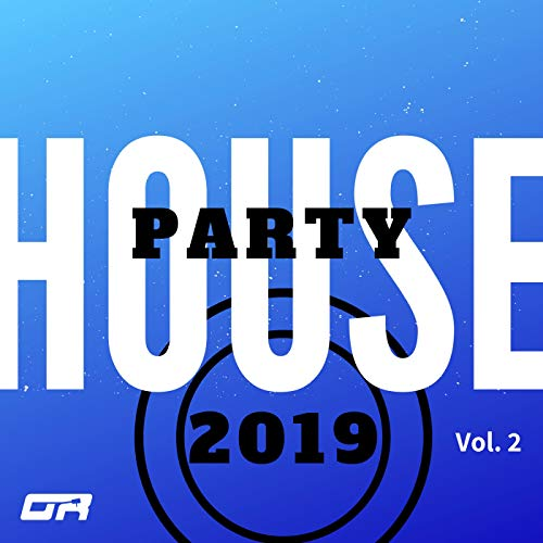 House Party 2019, Vol. 2