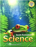 Scott Foresman Science: Grade 2