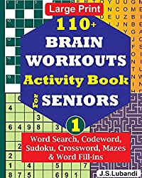 10+ BRAIN WORKOUTS Activity Book for SENIORS