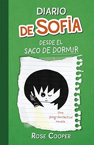 Diario de Sofía desde el saco de dormir (Serie Diario de Sofía 3) (Spanish Edition)