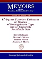 Lp-square Function Estimates on Spaces of Homogeneous Type and on Uniformly Rectifiable Sets (Memoirs of the American Mathematical Society)