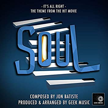 """It's All Right (From """"Soul"""")"""