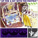 Up for a Bit With the Pastels by Pastels