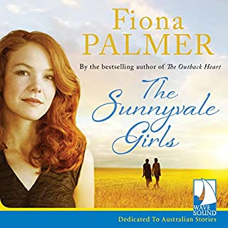 The Sunnyvale Girls                   By:                                                                                                                                 Fiona Palmer                               Narrated by:                                                                                                                                 Danielle Baynes                      Length: 10 hrs and 1 min     5 ratings     Overall 4.8
