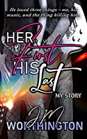 Her First, His Last: My Story