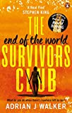 the end of the world survivors club (english edition)