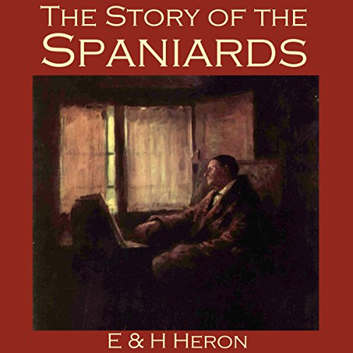 The Story of the Spaniards audiobook cover art