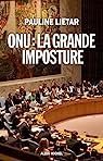ONU : la grande imposture par Liétar