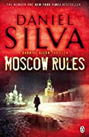 Moscow Rules by Daniel Silva(2009-07-01)
