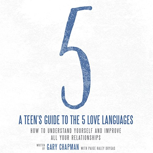 A Teen's Guide to the 5 Love Languages cover art