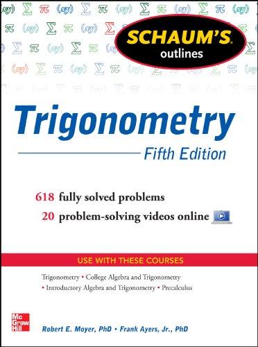 Schaum\'s Outline of Trigonometry 5/E (enhanced ebook) (Schaum\'s Outlines) (English Edition)