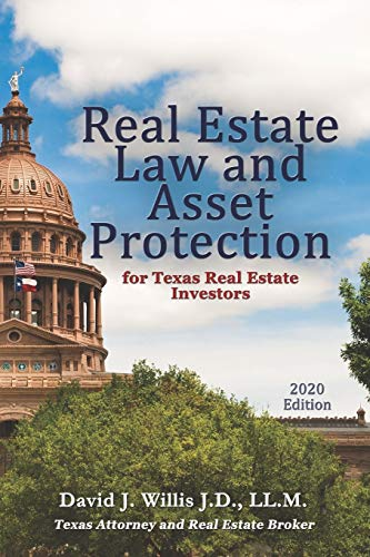 Real Estate Investing Books! - Real Estate Law & Asset Protection for Texas Real Estate Investors - 2020 Edition