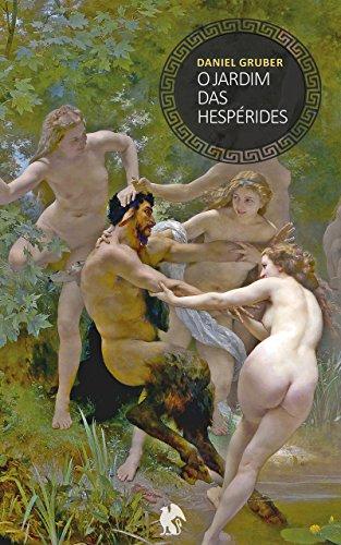 O Jardim das Hespérides (Portuguese Edition)